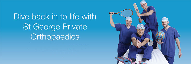 Dive back in to life with St George Private Orthopaedics